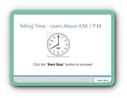 Tell time kindergarten math quiz – A.M and P.M